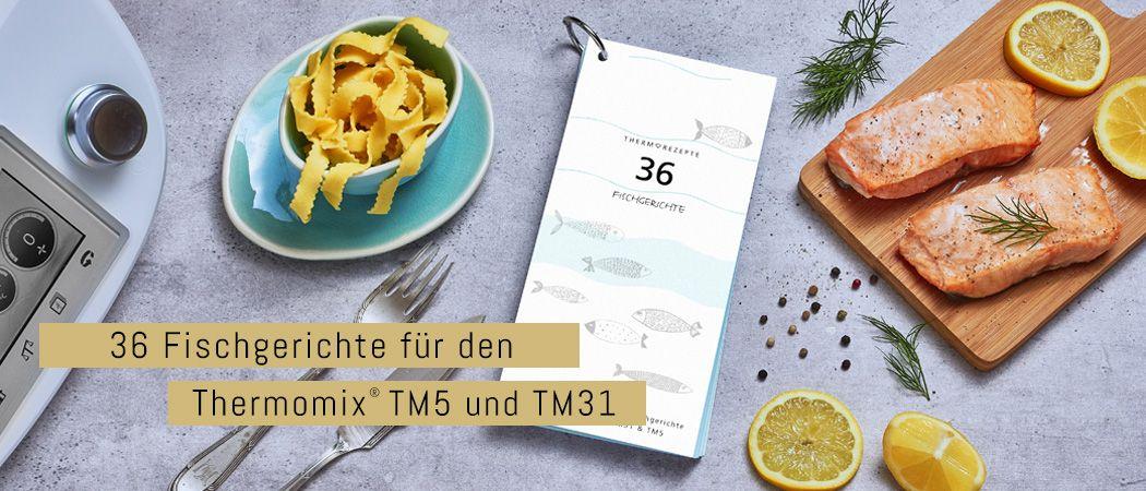 36 Fischgerichte für den Thermomix®